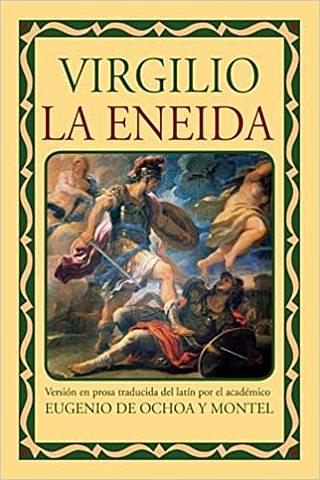 """""""La Eneida"""";Virgilio"""