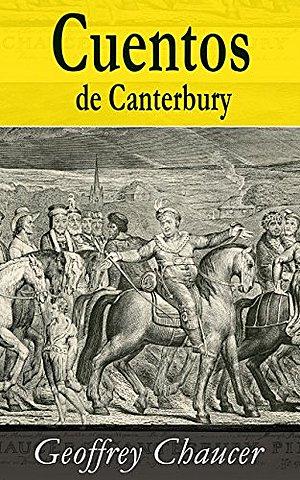 """""""Cuentos de Canterbury""""; Geoffrey Chaucer"""
