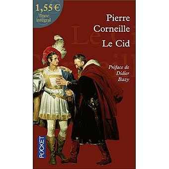 """El Cid""; Pierre Corneille"
