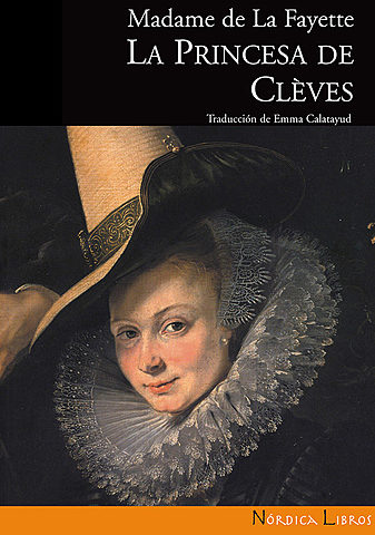 """La princesa de Cleves""; Madame de la Fayette"