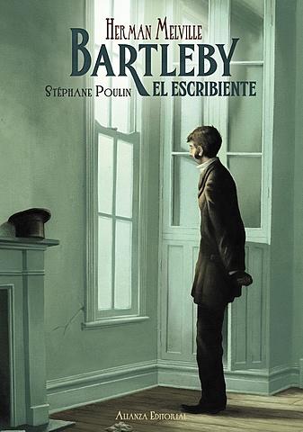 """""""Bartleby, el escribiente"""";Herman Melville"""
