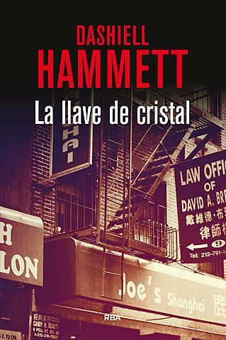 """La llave de cristal"";Dashiell Hammett"