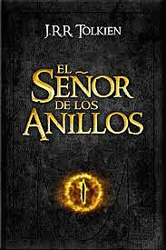 """""""El señor de los anillos""""; J.R.R. Tolkien"""