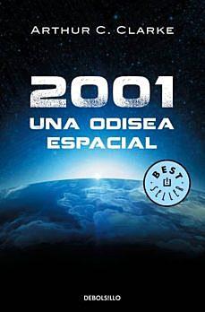 """""""2001: Una odisea espacial"""";Arthur C.Clarke"""