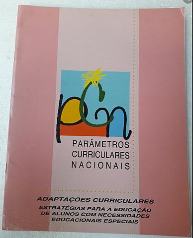Adaptações Curriculares dos Parâmetros Curriculares Nacionais – Estratégias para a educação de alunos com necessidades educativas especiais