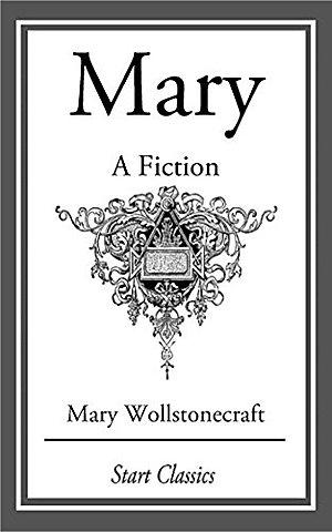 Mary: A Fiction (1788).