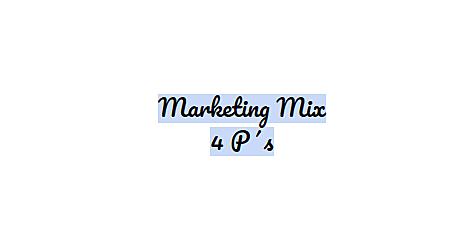 Marketing Mix.
