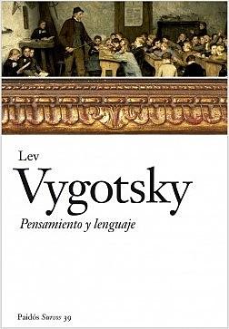 """Publicación de """"Pensamiento y Habla"""" de Lev S. Vygotski"""