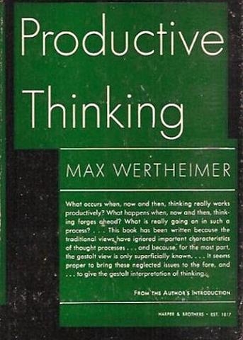 """""""Productive Thinking"""",  Wertheimer"""