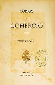 Se promulgó el actual Código de Comercio.