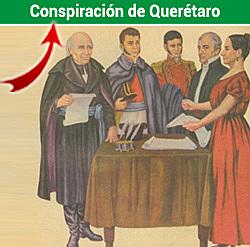 . La Conspiración de Querétaro de 1810