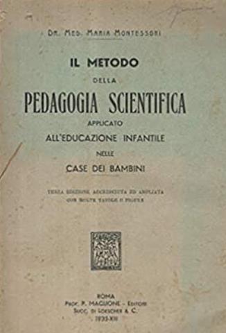 First book, Il Metodo della Pedagogia Scientifica...