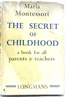 Publication of The Secret of Childhood