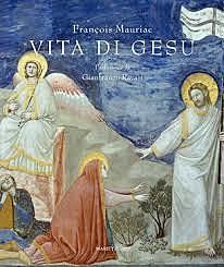 Vita di Gesù / François Mauriac (F, 1936 ; NOBEL) - OPAC 11 copie