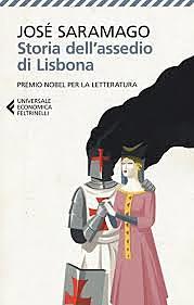Storia dell'assedio di Lisbona / Jose Saramago (PR, 1989 ; NOBEL) - OPAC 4 copie