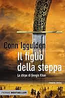 Il figlio della steppa / Conn Iggulden (GB, 2007 ; Film 1965, 2007) - OPAC 12 copie