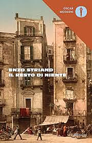 Il resto di niente / Enzo Striano (I, 1986) - OPAC 9 copie