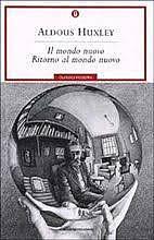 Il mondo nuovo / Aldous Huxley (GB, 1932) - OPAC 19 copie