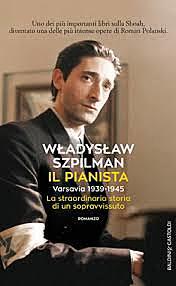 Il pianista / Wladyslaw Szpilman (PL, 1976 ; Film 2002) . OPAC 21 copie