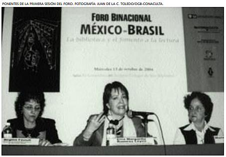 FORO BINACIONAL MÉXICO-BRASIL: LA BIBLIOTECA Y EL FOMENTO A LA LECTURA