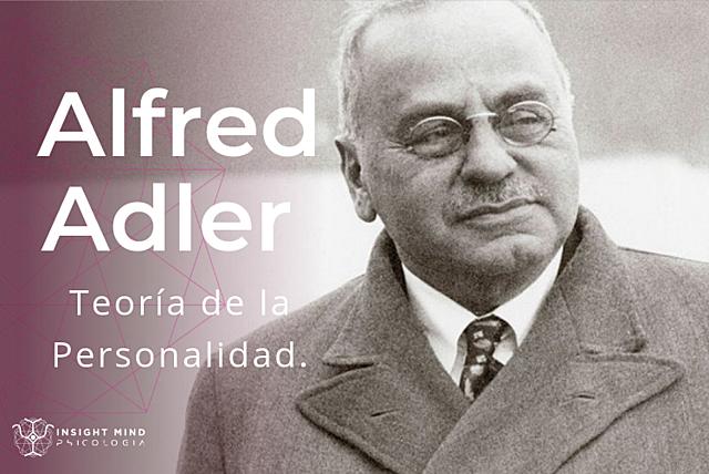 Teoría de la personalidad - Alfred W. Adler