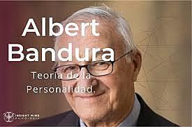 La Teoría de la Personalidad de Albert Bandura