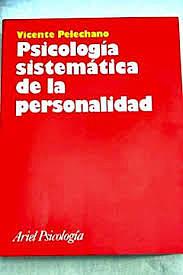 Psicología de la personalidad: Vicente Pelechano