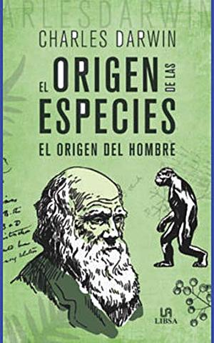 CHARLES DARWIN - ORIGEN DE LAS ESPECIES