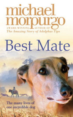 Best Mate     by Micheal Morpurgo