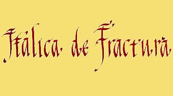 CALIGRAFIA ITALICA DE FRACTURA