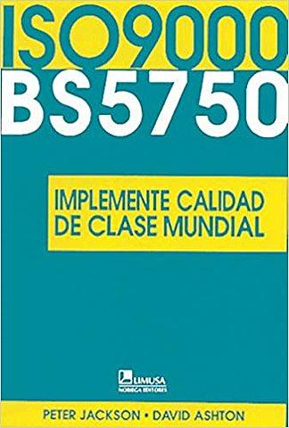 La BS 5750, El prototipo de la la ISO 9000