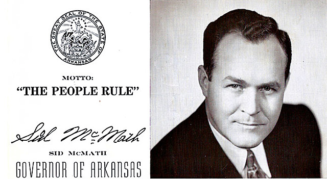 Sid Mcmath 34th Governor of Arkansas (1949-1953)