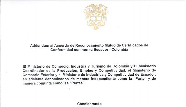 Addendum al Acuerdo de Reconocimiento Mutuo de Certificados de Conformidad con norma Ecuador-Colombia (diciembre 2015) Vigente