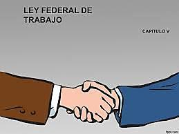 CREACIÓN DE LA LEY FEDERAL DEL TRABAJO EN MÉXICO