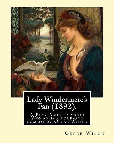 1892 Lady Windermere's Fan