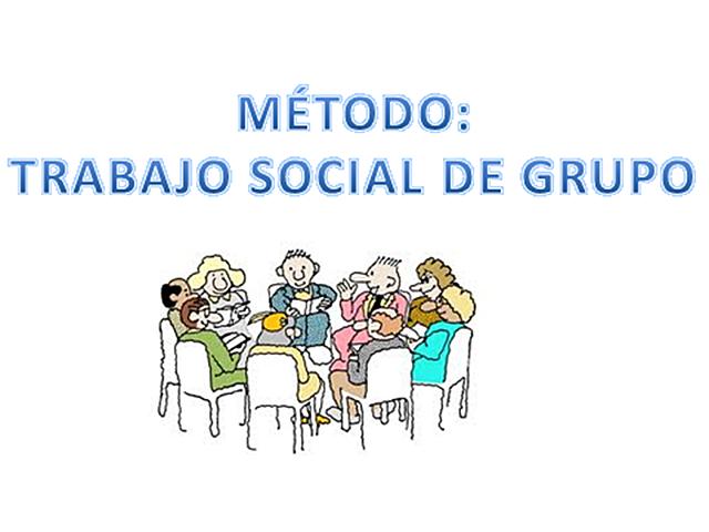 RECONOCIMIENTO TRABAJO SOCIAL GRUPO COMO MÉTODO