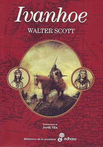 Walter Scott, Ivanhoe.