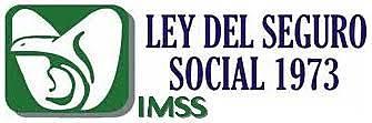 Nueva Ley del Seguro Social