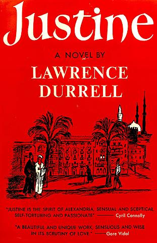 Justine launches - Lawrence Durrell