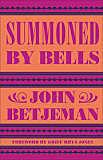 Summoned by Bells - John Betjeman