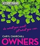 Owners - Caryl Churchill