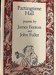 Partingtime Hall - John Fuller and James Fenton