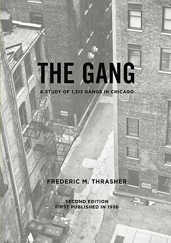 The Gang: a study of 1313 gangs in Chicago