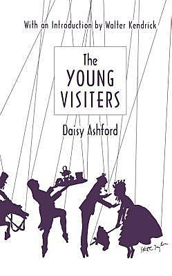 9-year-old Daisy Ashford imagines an adult romance and high society in The Young Visiters