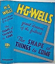 H.G. Wells publishes The Shape of Things to Come, a novel in which he accurately predicts a renewal of world war