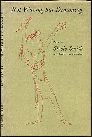 English author Stevie Smith publishes her collection of poems Not Waving but Drowning