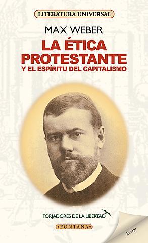 """""""La ética protestante y el espíritu del capitalismo"""""""