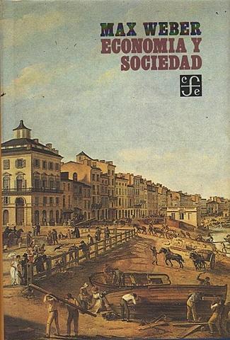 """""""Economía y sociedad"""""""