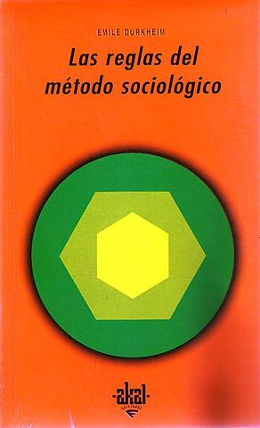 """""""Las reglas del método sociológico"""""""