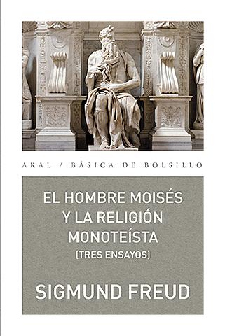 """(Psi) """"Moisés y el monoteísmo"""","""